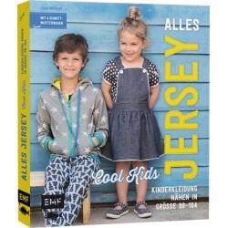 ALLES JERSEY – COOL KIDS: KINDERKLEIDUNG NÄHEN ALLE MODELLE IN GRÖSSE 98–164 – MIT 4 SCHNITTMUSTERBOGEN