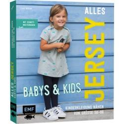 ALLES JERSEY – BABYS & KIDS KINDERKLEIDUNG NÄHEN GRÖSSE 56–98